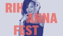 Rihanna fest